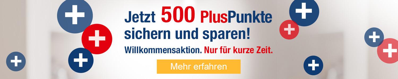 PlusPunkte Bonusprogramm 500 PlusPunkte sammeln und sparen